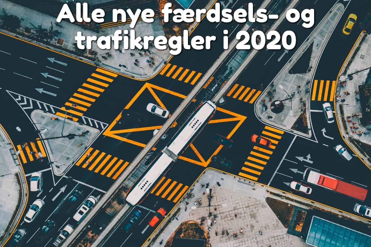 Alle nye færdsels- og trafikregler i 2020