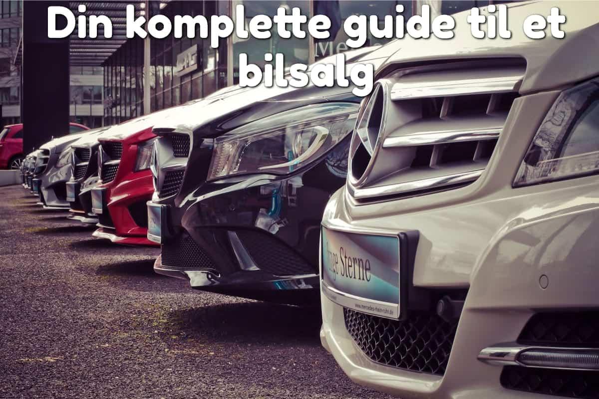 Din komplette guide til et bilsalg